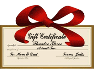 Theatre Three Gift Certificate